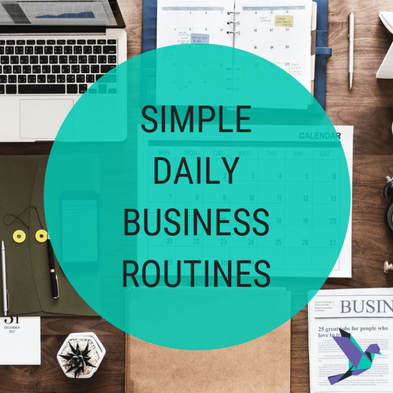 Simple Daily Business Routines