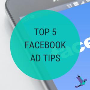 5 Facebook Ad Tips