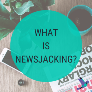 What Is Newsjacking?