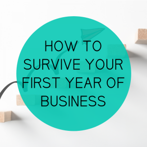 How to survive your 1st year in business