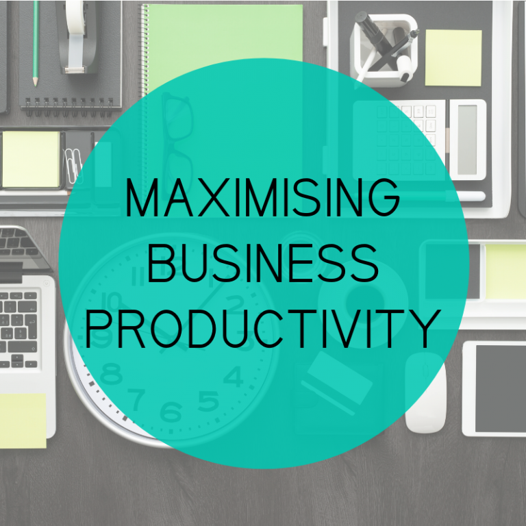 Maximising Business Productivity