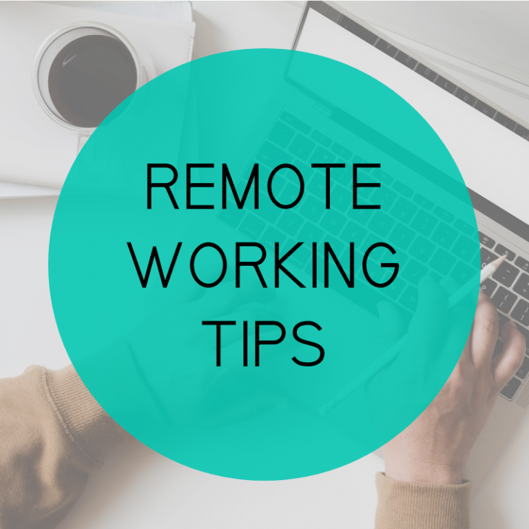 Remote Working Tips